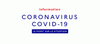 CORONAVIRUS - Informations et Accompagnement
